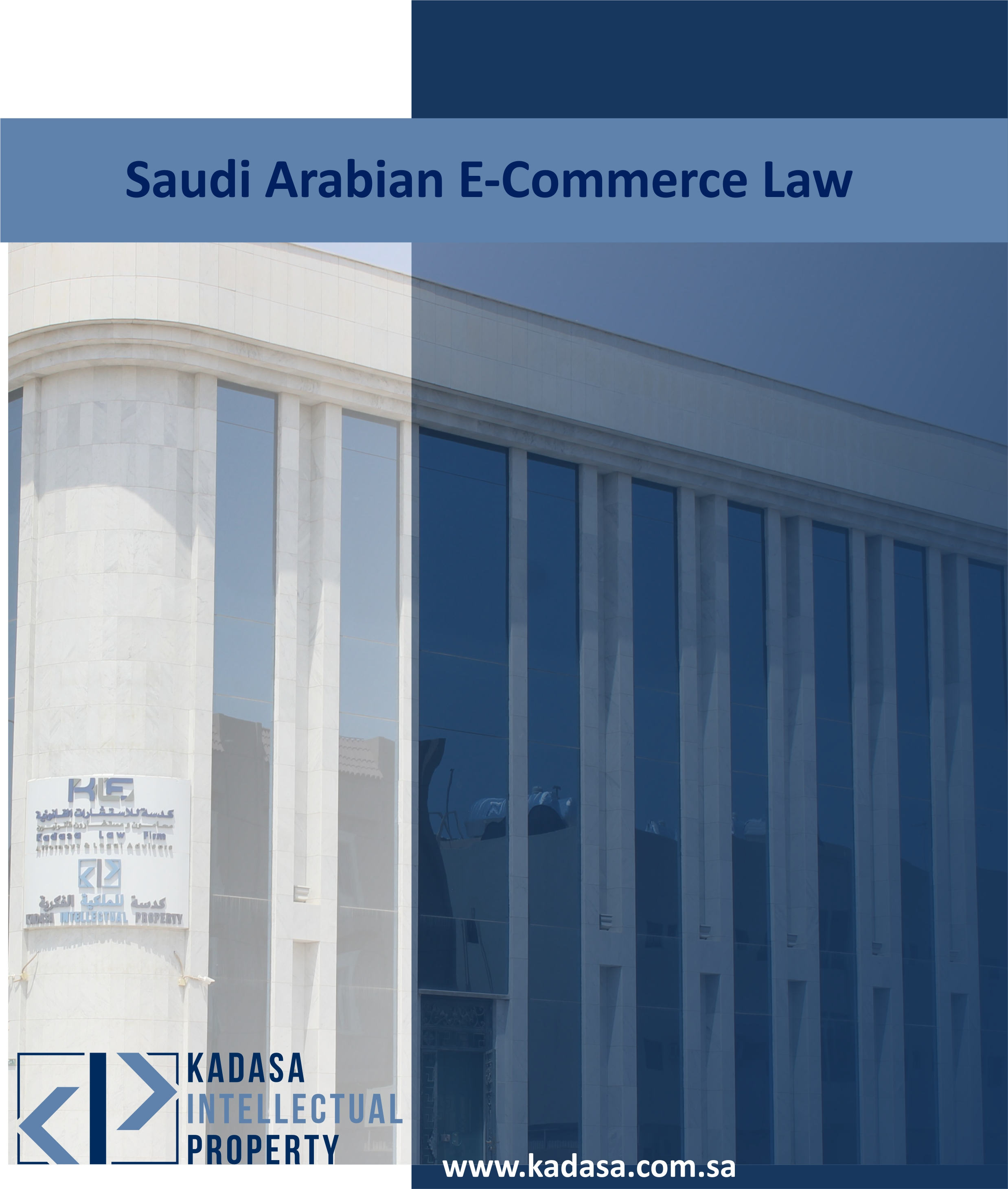 Saudi Arabian E-Commerce Law__A step towards Consumer Protection