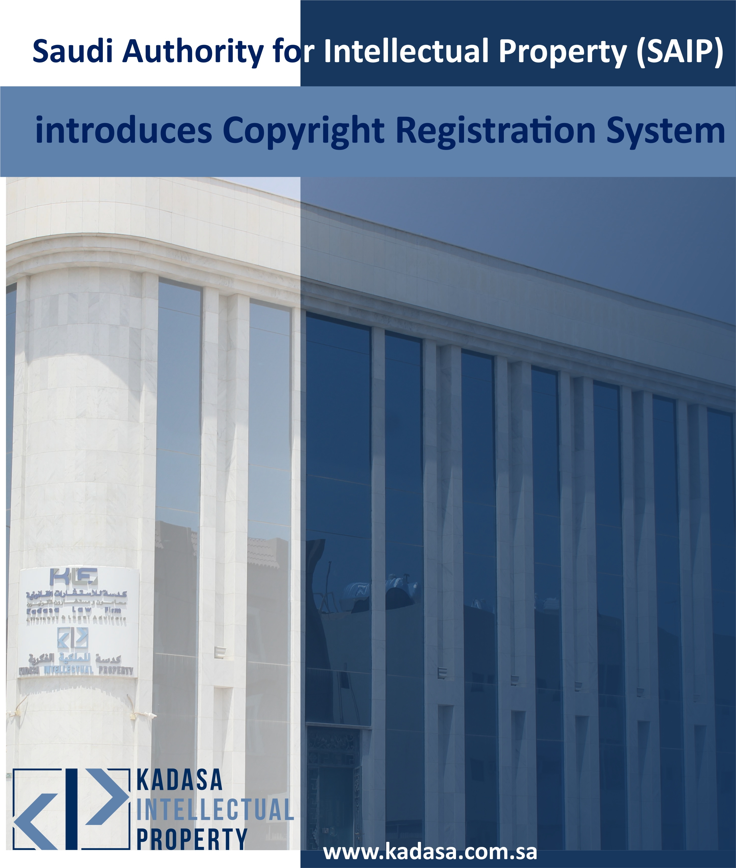 Saudi Authority for Intellectual Property (SAIP) introduces Copyright Registration System